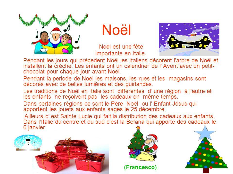 Noël Noël est une fête importante en Italie.