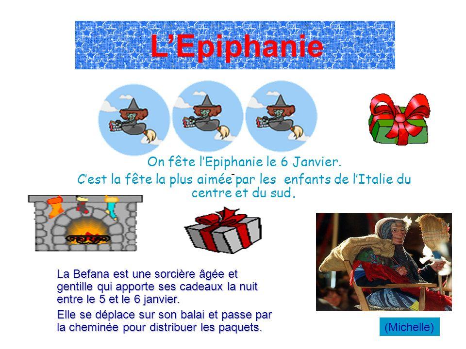 On fête l'Epiphanie le 6 Janvier.
