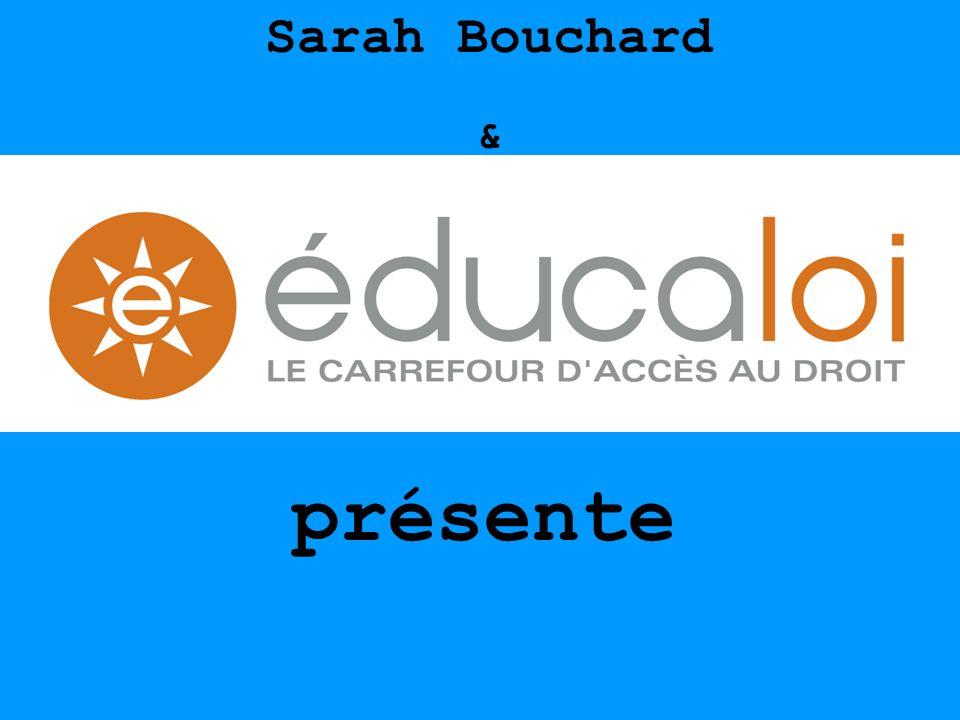 Sarah Bouchard & présente