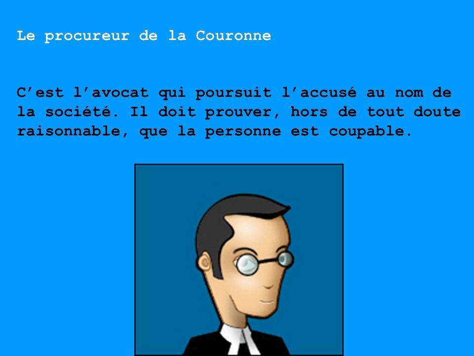 Le procureur de la Couronne