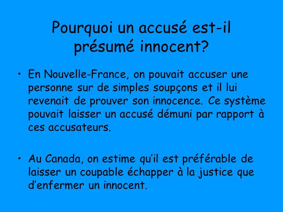 Pourquoi un accusé est-il présumé innocent