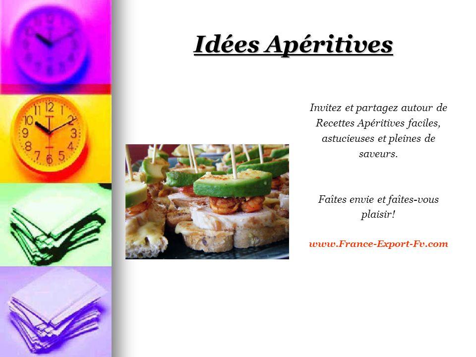 Idées Apéritives Invitez et partagez autour de