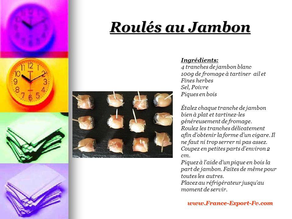 Roulés au Jambon Ingrédients: 4 tranches de jambon blanc