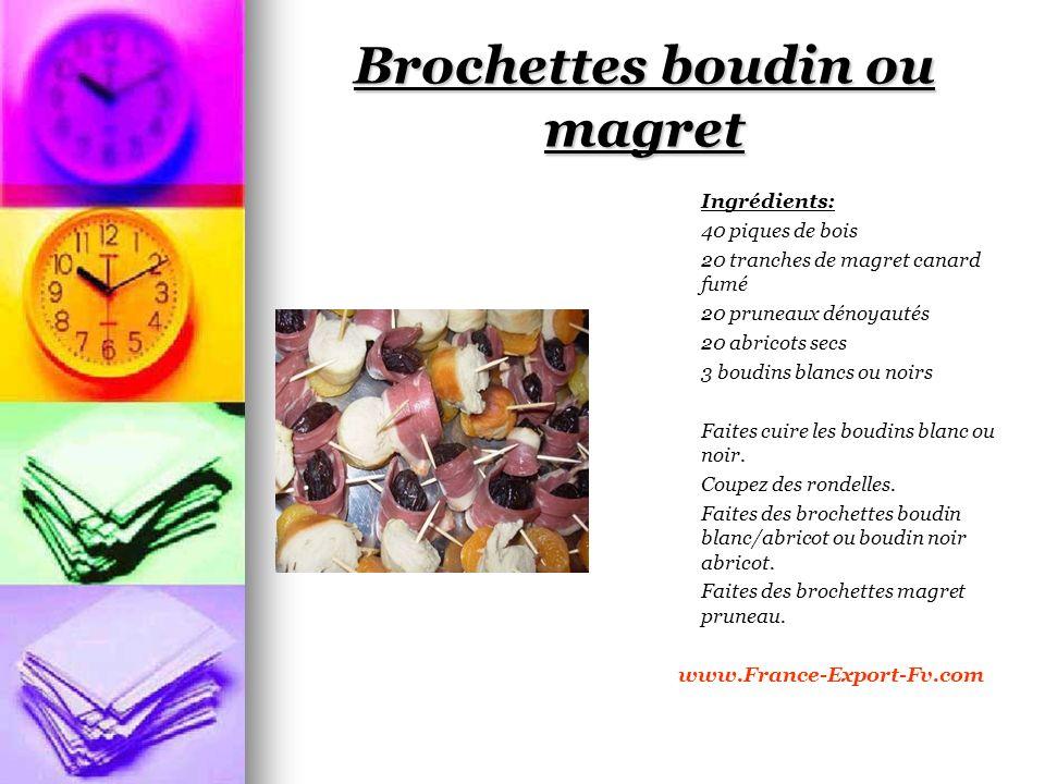 Brochettes boudin ou magret