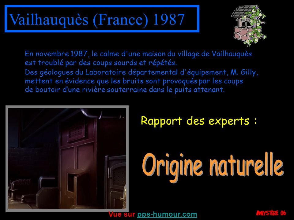 Vailhauquès (France) 1987 Origine naturelle Rapport des experts :