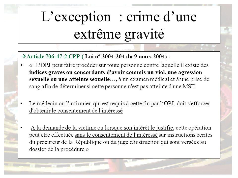 L'exception : crime d'une extrême gravité