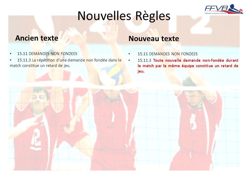 Nouvelles Règles Ancien texte Nouveau texte 15.11 DEMANDES NON FONDEES