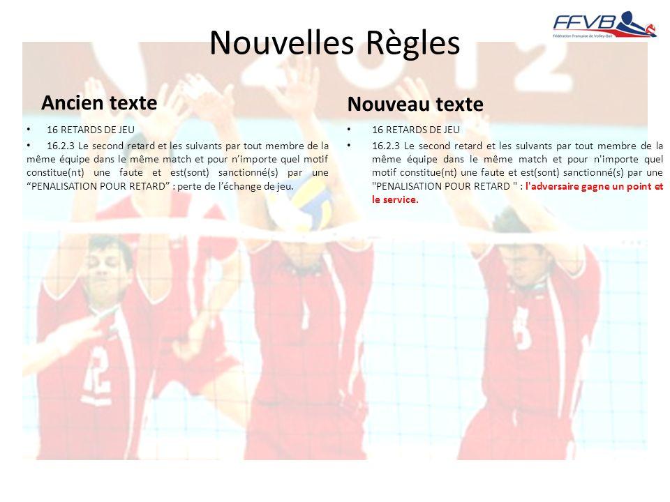 Nouvelles Règles Ancien texte Nouveau texte 16 RETARDS DE JEU