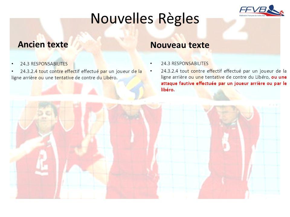 Nouvelles Règles Ancien texte Nouveau texte 24.3 RESPONSABILITES