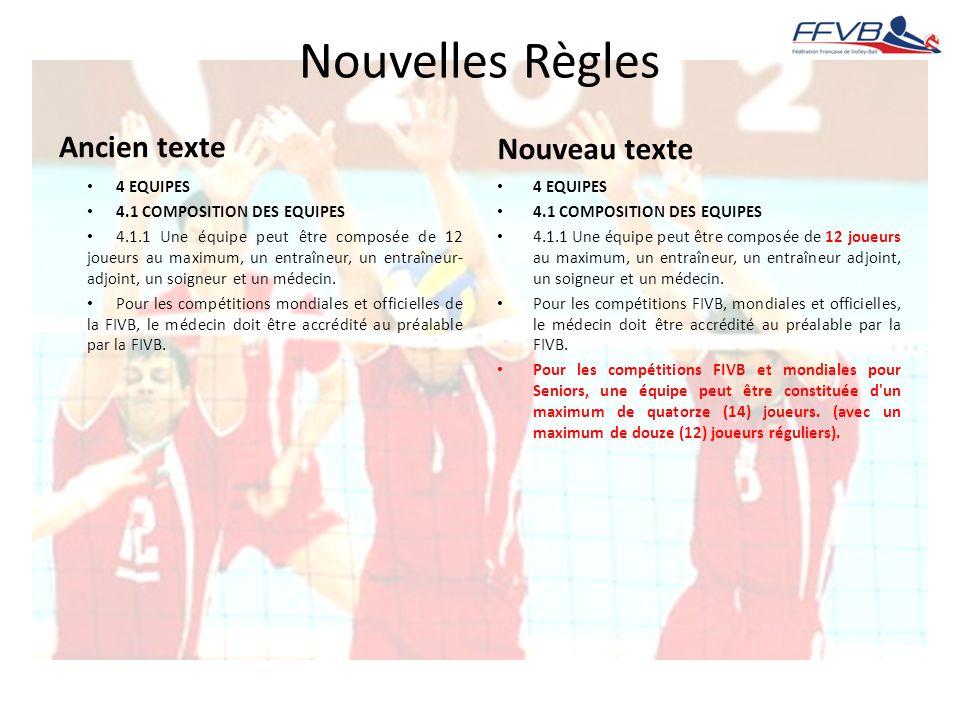 Nouvelles Règles Ancien texte Nouveau texte 4 EQUIPES