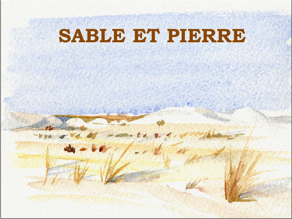 SABLE ET PIERRE