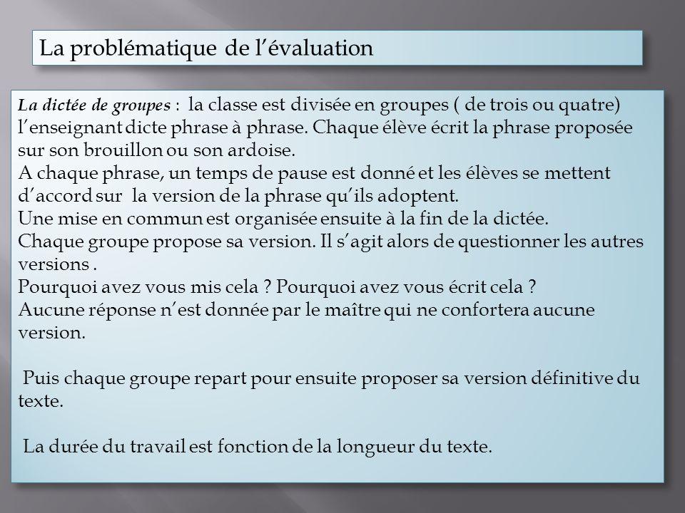 La problématique de l'évaluation