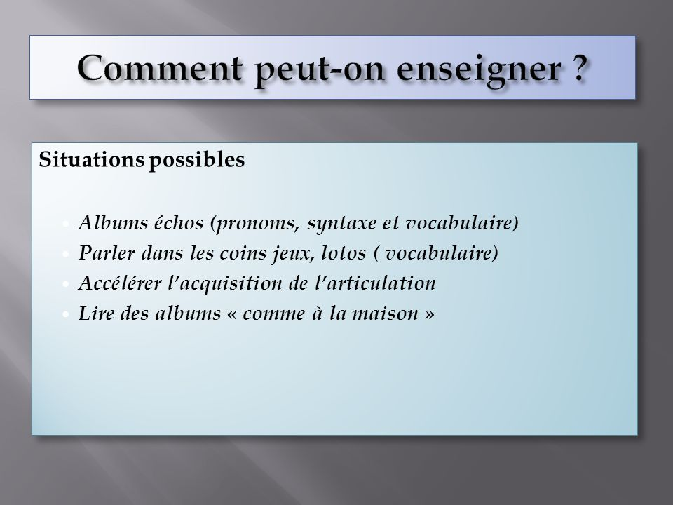 Comment peut-on enseigner