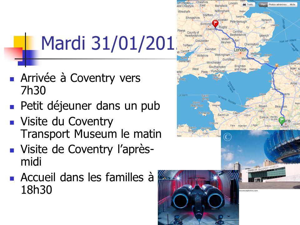 Mardi 31/01/2012 Arrivée à Coventry vers 7h30