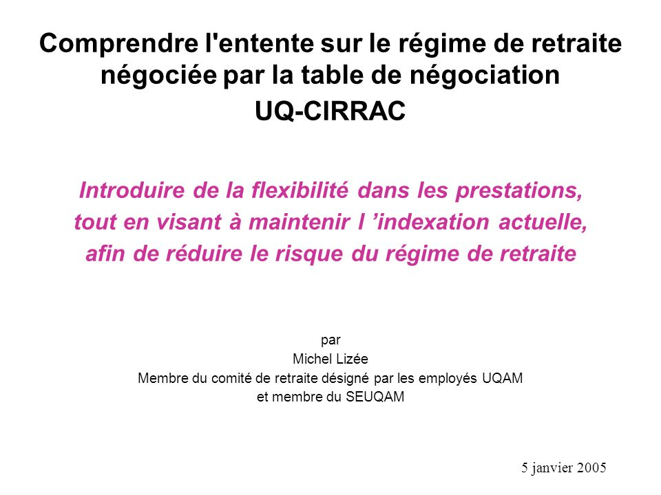 Comprendre l entente sur le régime de retraite négociée par la table de négociation