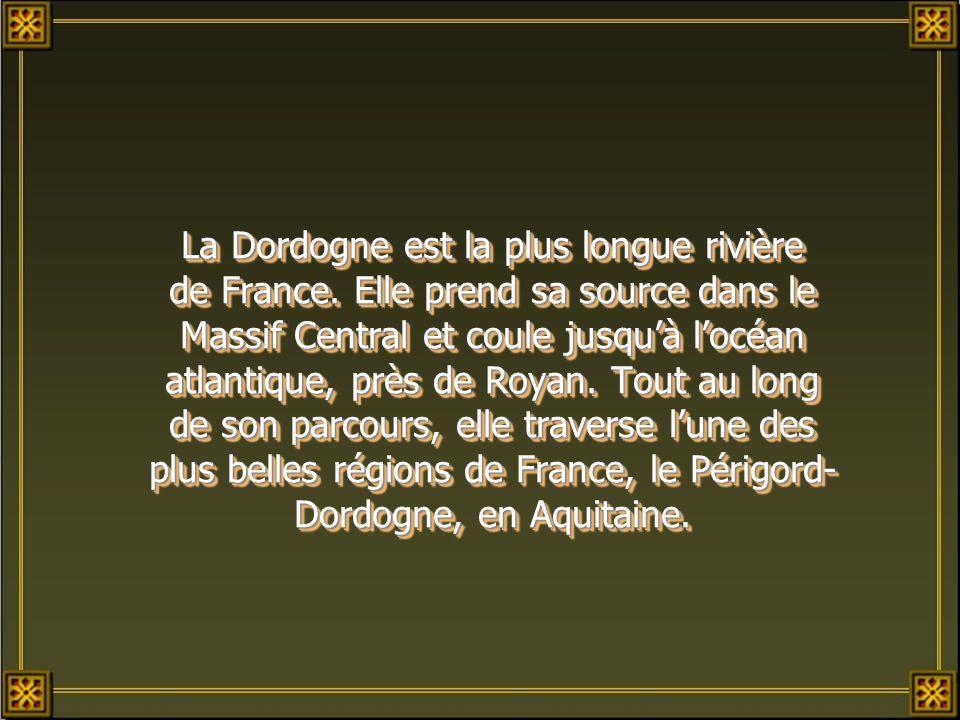 La Dordogne est la plus longue rivière de France