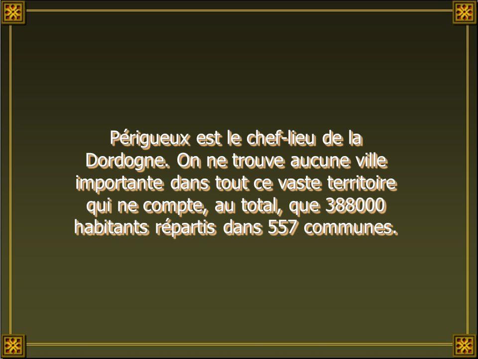 Périgueux est le chef-lieu de la Dordogne