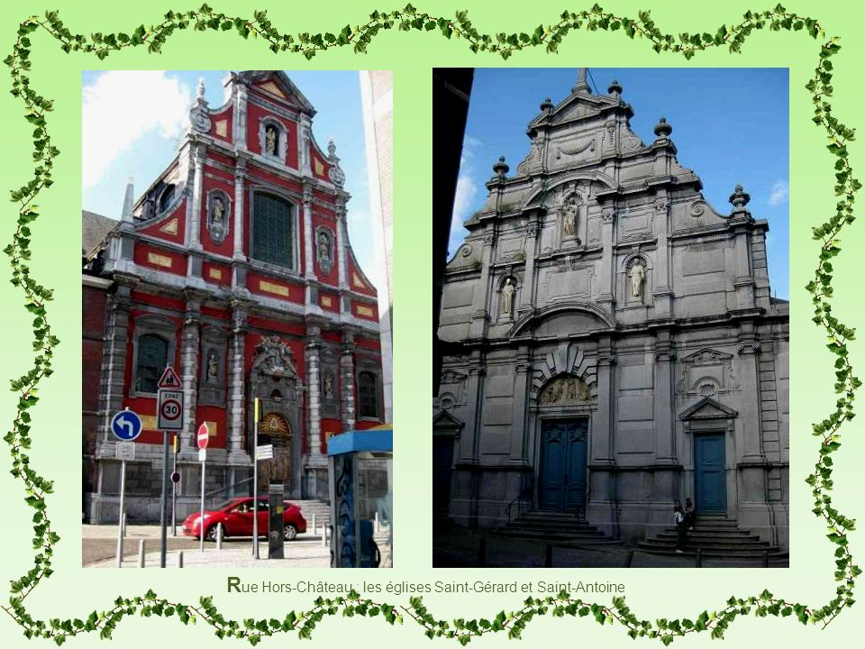 Rue Hors-Château : les églises Saint-Gérard et Saint-Antoine