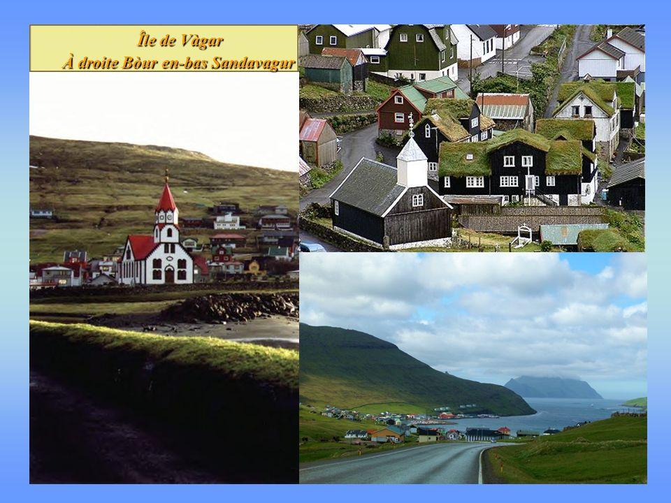 Île de Vàgar À droite Bòur en-bas Sandavagur