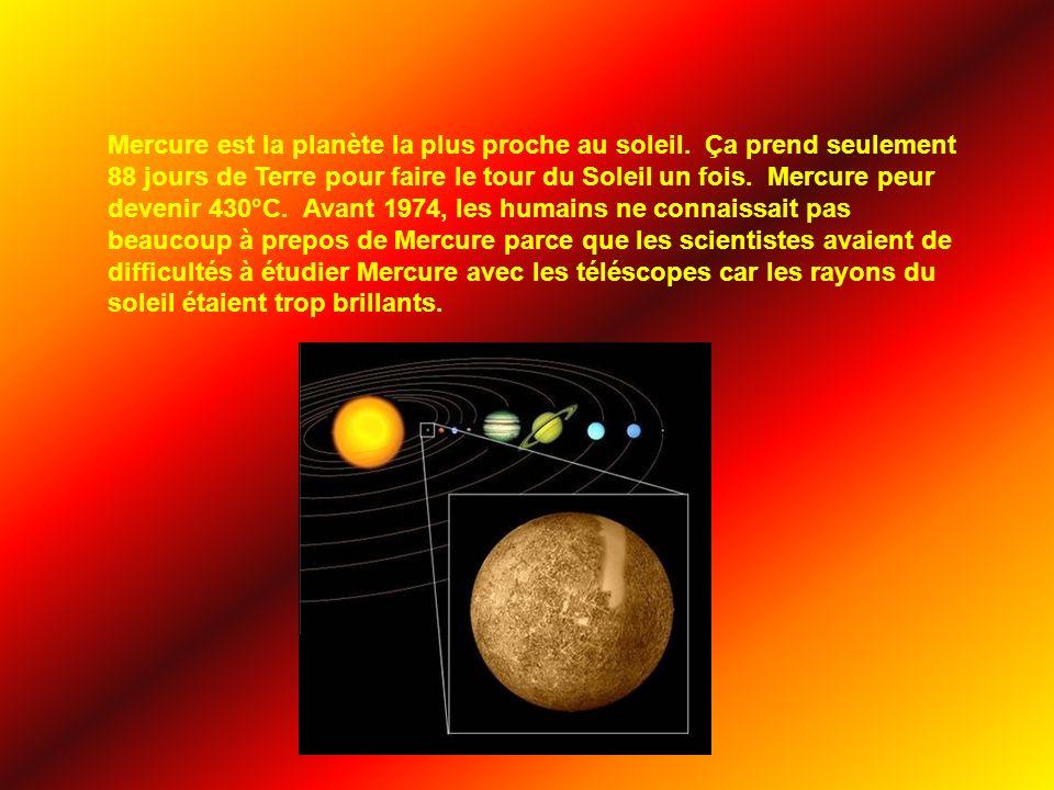 Mercure est la planète la plus proche au soleil