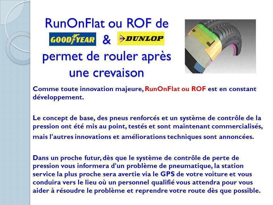 RunOnFlat ou ROF de & permet de rouler après une crevaison