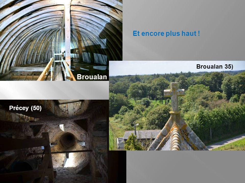 Et encore plus haut ! Broualan 35) Broualan Précey (50)