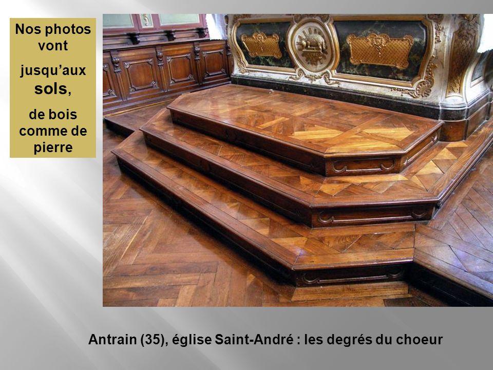 Antrain (35), église Saint-André : les degrés du choeur