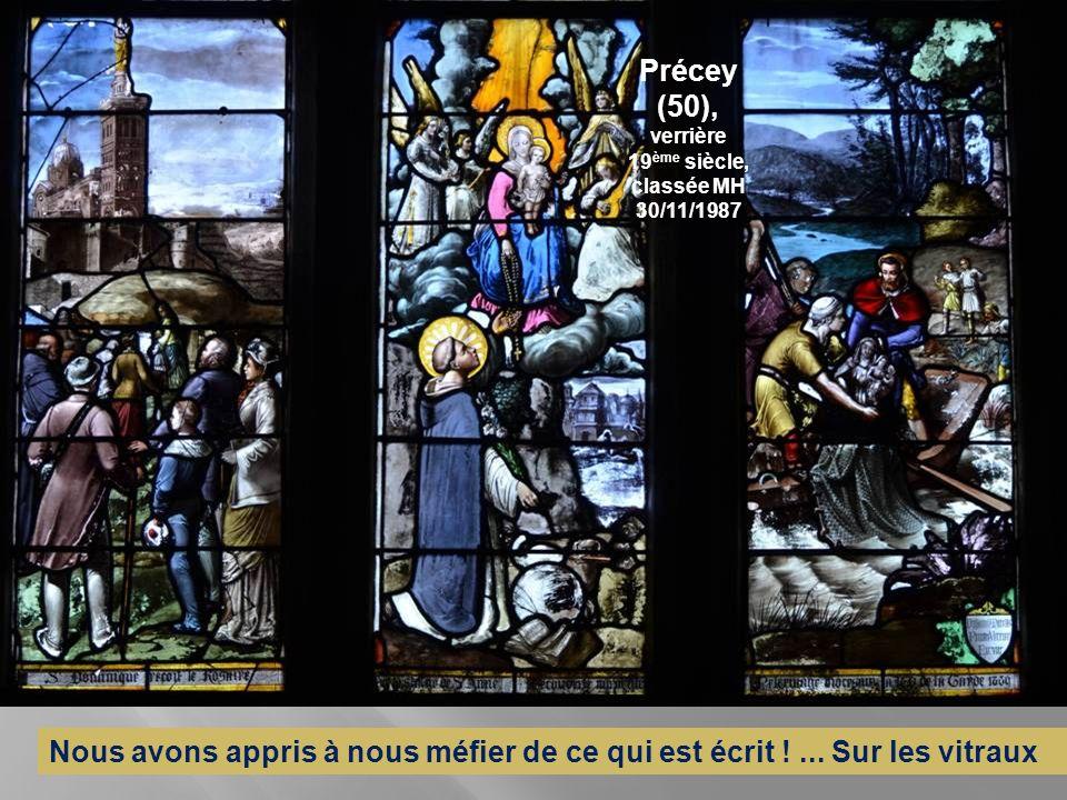 Précey (50), verrière 19ème siècle, classée MH 30/11/1987