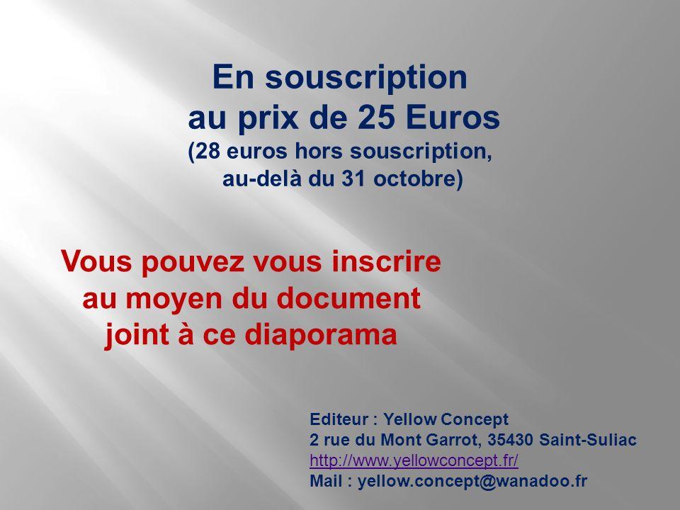 (28 euros hors souscription, Vous pouvez vous inscrire