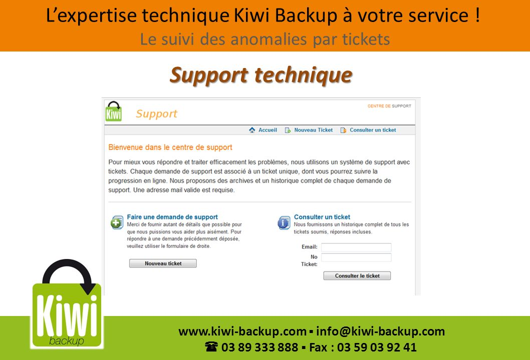 L'expertise technique Kiwi Backup à votre service