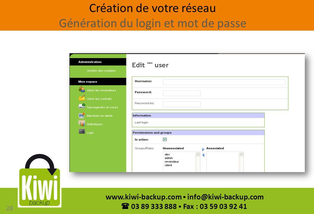 Création de votre réseau Génération du login et mot de passe