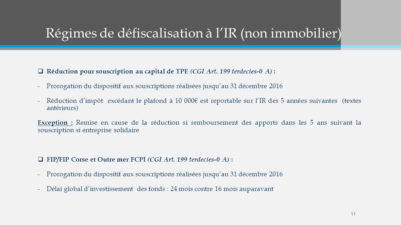 Régimes de défiscalisation à l'IR (non immobilier)
