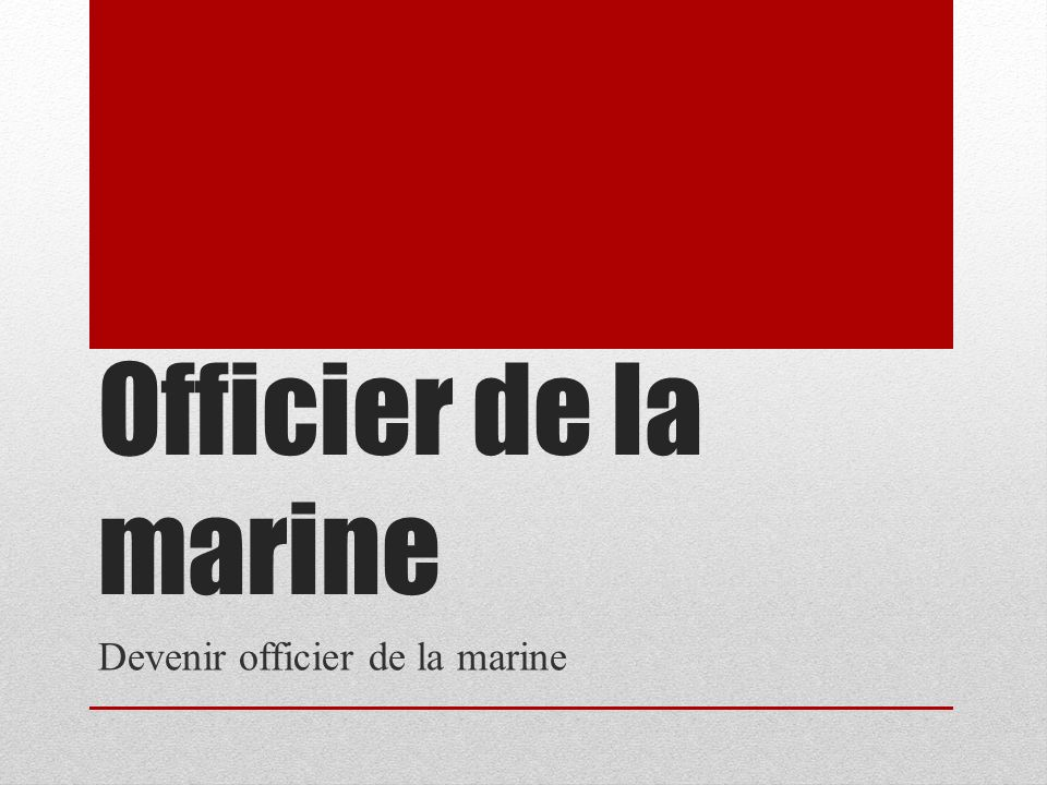 Devenir officier de la marine