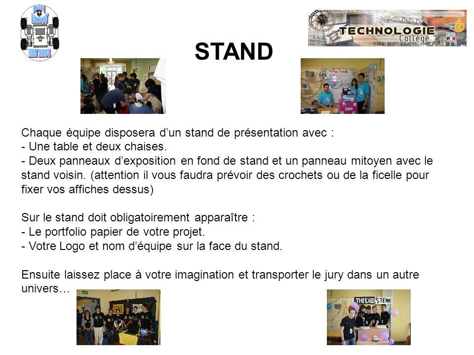 ROBOT NXT 2014. Défi. STAND. Chaque équipe disposera d'un stand de présentation avec : Une table et deux chaises.