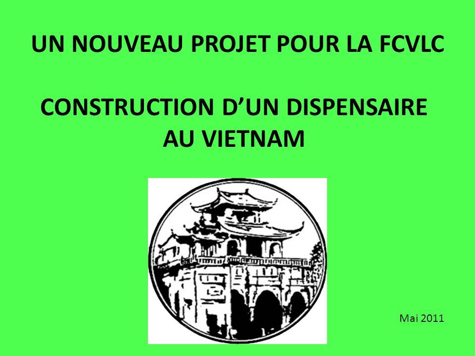 UN NOUVEAU PROJET POUR LA FCVLC CONSTRUCTION D'UN DISPENSAIRE