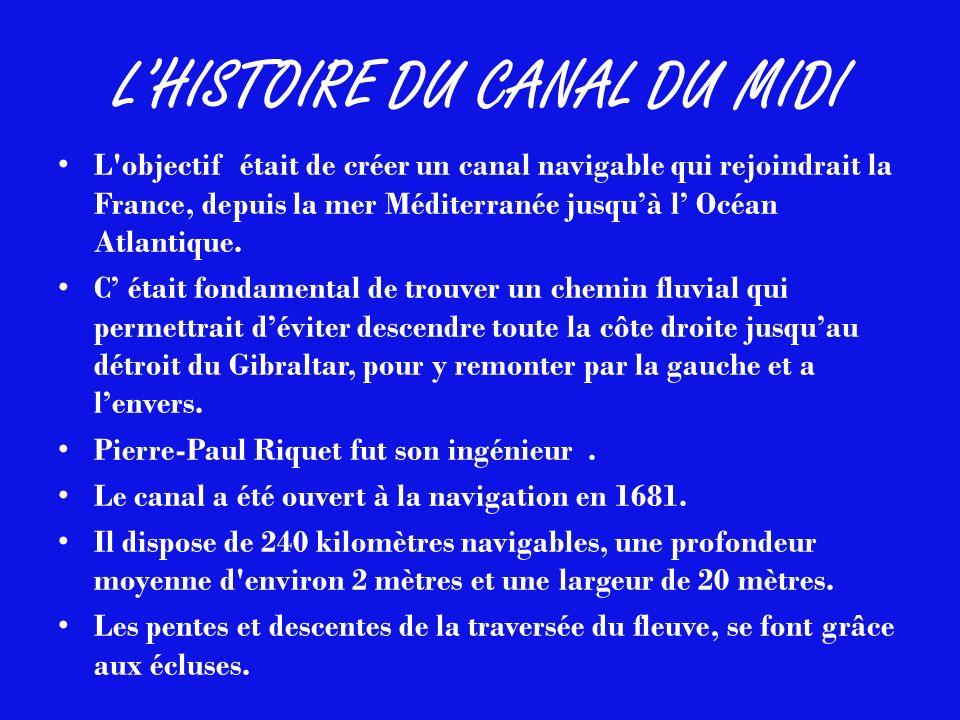 L'HISTOIRE DU CANAL DU MIDI