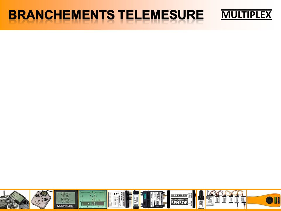 BRANCHEMENTS TELEMESURE