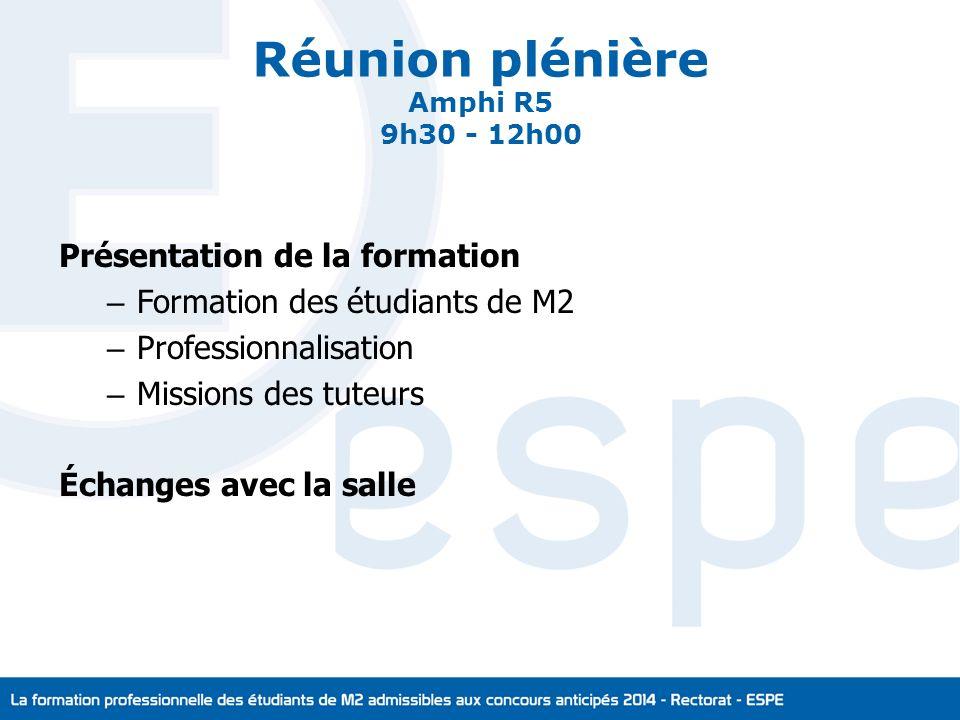 Réunion plénière Amphi R5 9h30 - 12h00