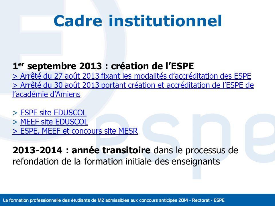 Cadre institutionnel 1er septembre 2013 : création de l'ESPE