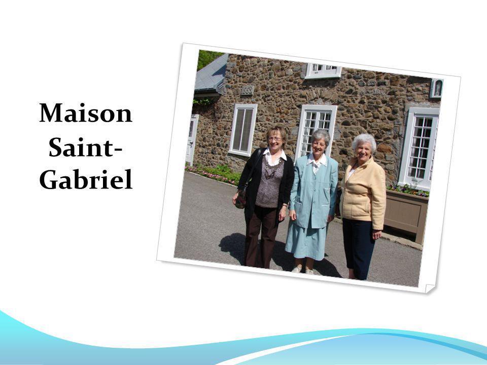 Maison Saint- Gabriel