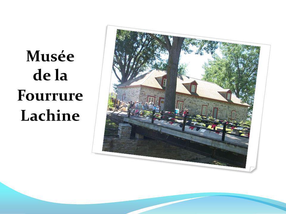 Musée de la Fourrure Lachine