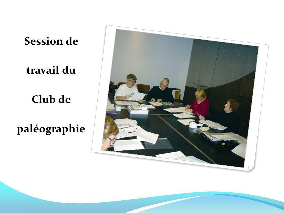 Session de travail du Club de paléographie
