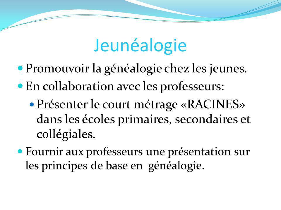 Jeunéalogie Promouvoir la généalogie chez les jeunes.