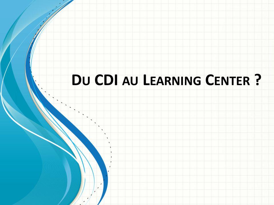Du CDI au Learning Center