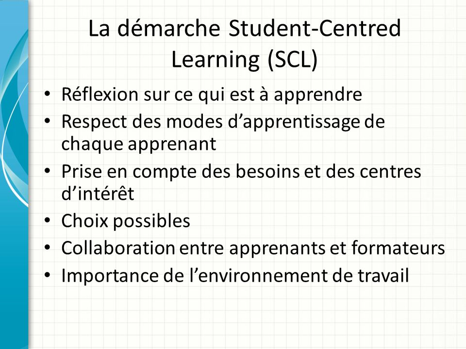 La démarche Student-Centred Learning (SCL)
