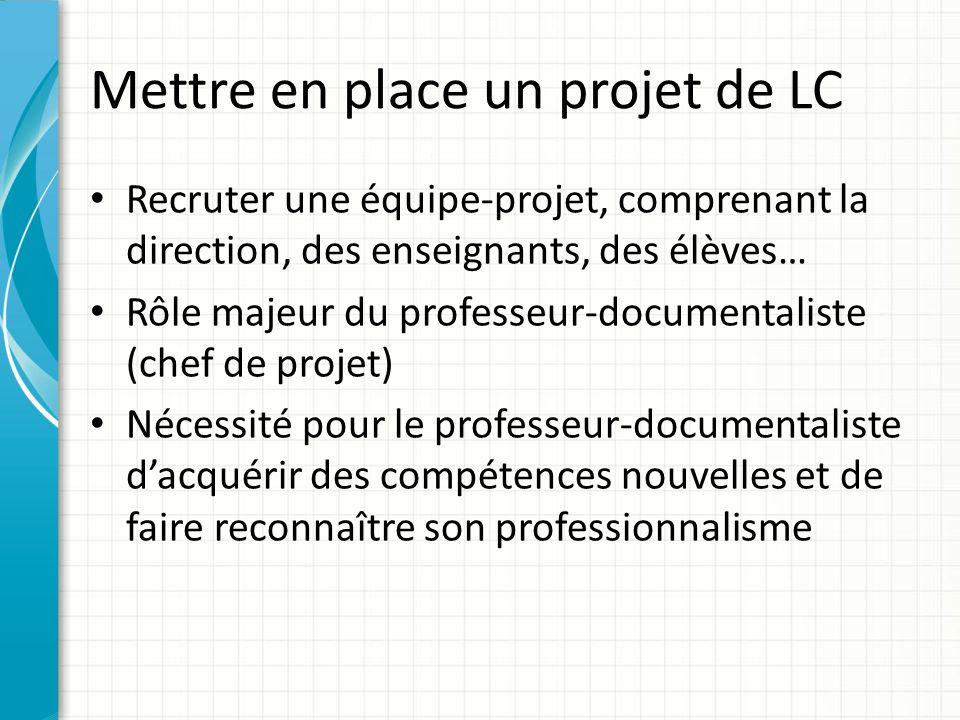 Mettre en place un projet de LC