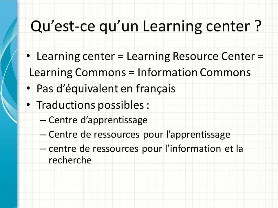 Qu'est-ce qu'un Learning center