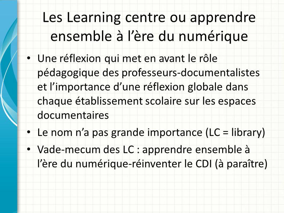 Les Learning centre ou apprendre ensemble à l'ère du numérique