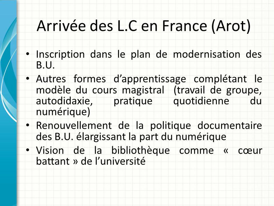 Arrivée des L.C en France (Arot)