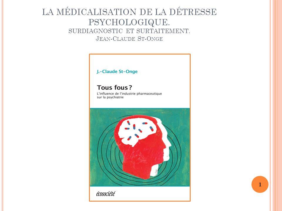 LA MÉDICALISATION DE LA DÉTRESSE PSYCHOLOGIQUE
